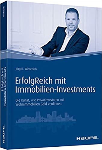 ErfolgReich mit Immobilien-Investments