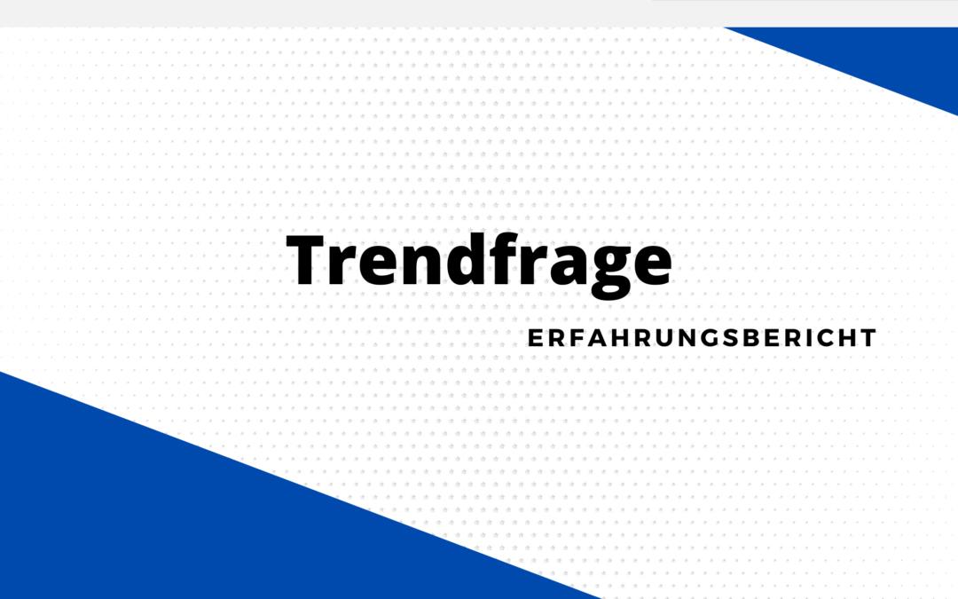 Trendfrage Erfahrungen – Mit Befragungen Prämien sichern