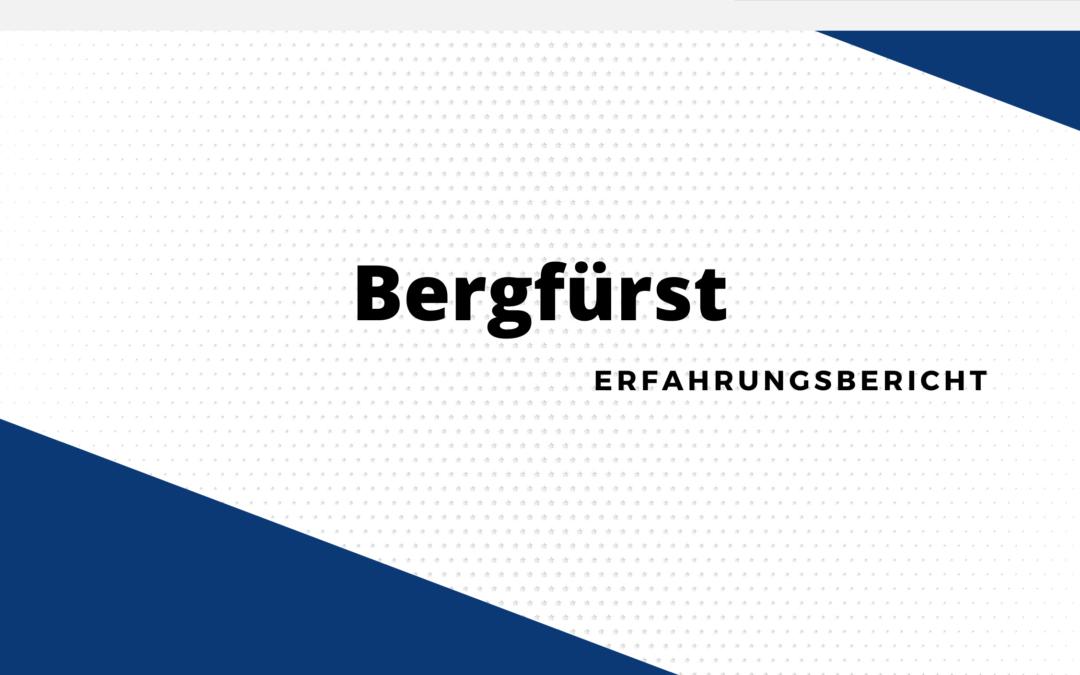 Bergfürst Erfahrungen 2021: Wie schlägt sich die Plattform?