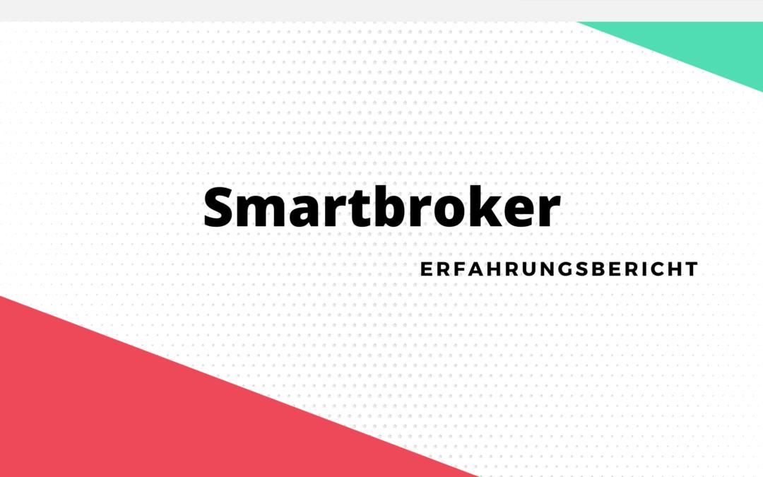 Smartbroker Erfahrungen: Was taugt die Plattform wirklich?