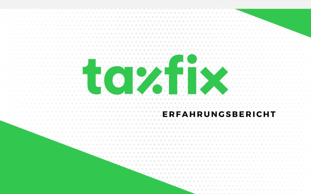 Taxfix Erfahrungen: Wie gut ist die Steuerapp wirklich?